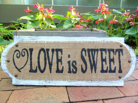 love is sweet wedding sign