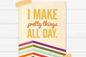Make Pretty Things Print